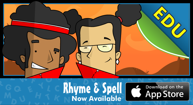 Rhyme & Spell - EDU, Now Available!